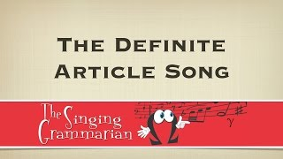 The Definite Article Song