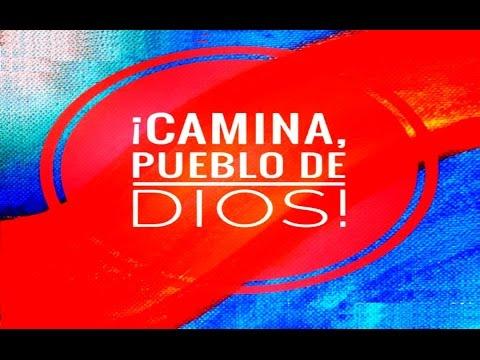 CAMINA PUEBLO DE DIOS