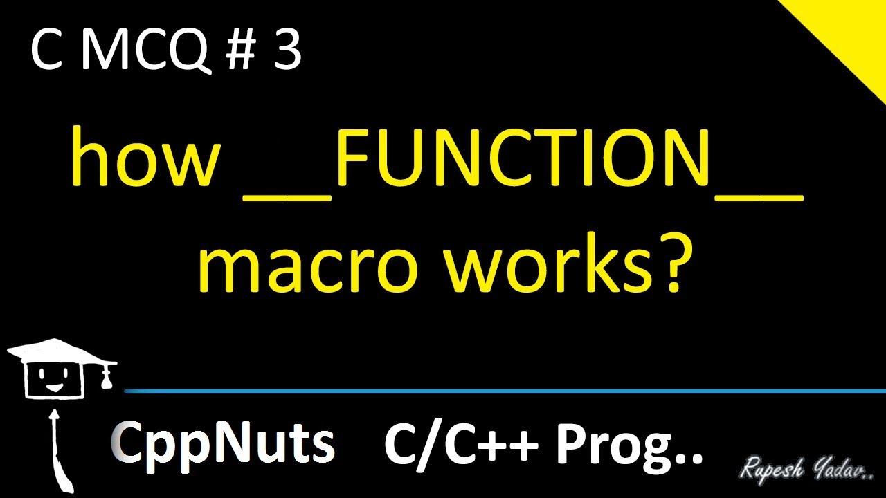 how __FUNCTION__ macro works | C Programming | C MCQ #3