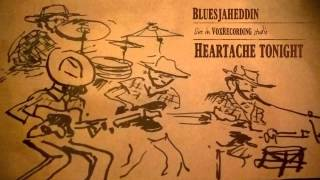 Heartache tonight - Eagles - cover by The Bluesjaheddin