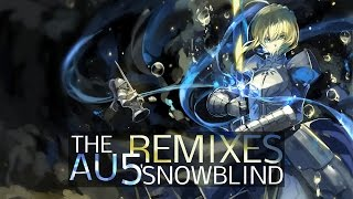 Au5 - Snowblind Remixes Mix (Xilent, Syntact, Fractal, Prismatic Remix)