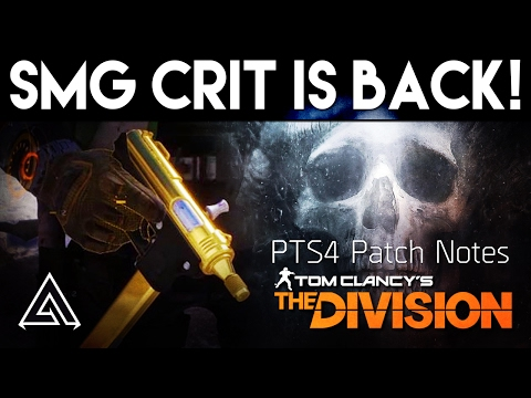 The Division | SMG Crit Chance is Back! PTS 4 Patch Notes