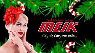 Mejk - Gdy się Chrystus rodzi (Najpiękniejsze Kolędy)