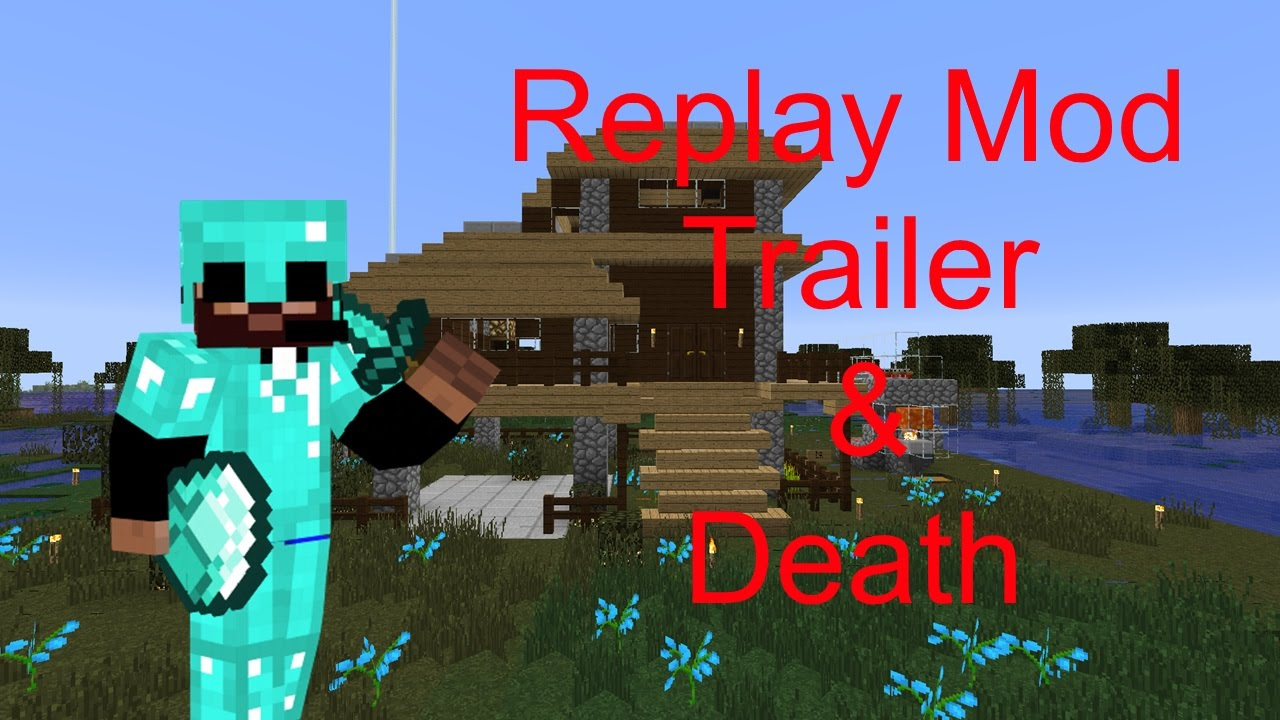 Replay Mod And A Little Death =D - YouTube