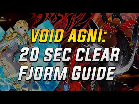 Void Agni: 20 Second Clear As Fjorm Guide | Dragalia Lost
