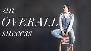 An Overall Success - How To Wear Overalls in 5 Different Ways Thumbnail