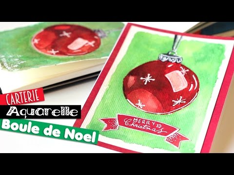 diy tuto carte boule de no l l 39 aquarelle youtube. Black Bedroom Furniture Sets. Home Design Ideas