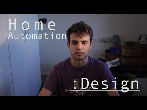 Home Automation : Design