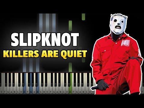 Slipknot - Killers Are Quiet Piano Tutorial (Synthesia Cover + Midi)