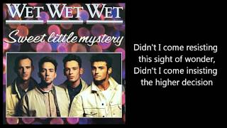 WET WET WET - Sweet Little Mystery (with lyrics)