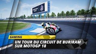 Découvrez le circuit de Buriram dans MotoGP 18!