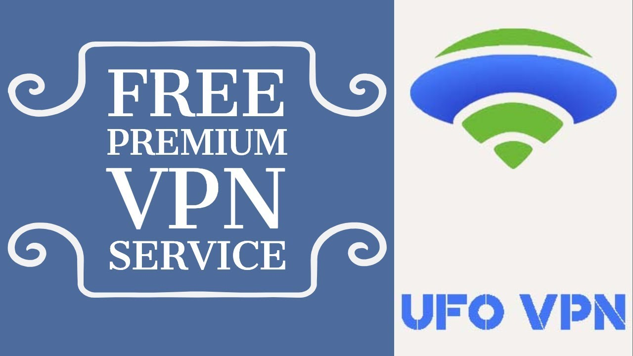 UFO VPN Free Premium VPN Service And App Allows You To Access Servers From  All Over The Globe