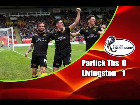 Partick Thistle - Livingston 0-1 (1-3 agg) 20-05-2018 Highlights Scottish Premiership Play-off