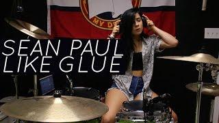 Sean Paul // Like Glue // DRUM COVER BY SINCERELYILANA