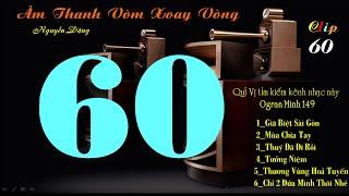 Clip Sáu Mươi 60  - Lk Âm Thanh Vòm Xoay Vòng - Organ Hòa Tấu - Organ Minh 149