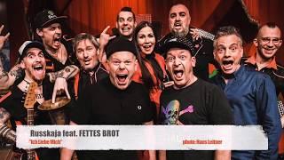 "Russkaja feat. Fettes Brot ""Ich Liebe Mich"""
