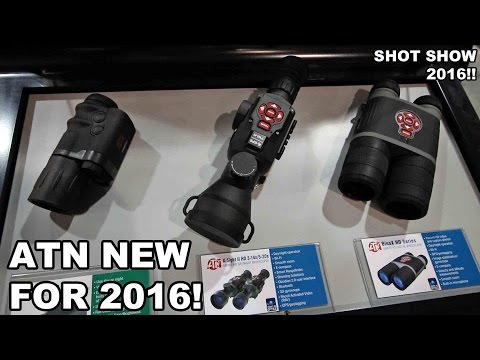ATN New for 2016! Thermal Binocs, X-Sight II, Spotting Scope