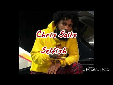 Chris Sails - Selfish Feat. Anthony XI Official Instrumental