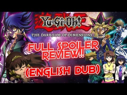 Yu-Gi-Oh Dark Side of Dimensions: Full Spoiler REVIEW!