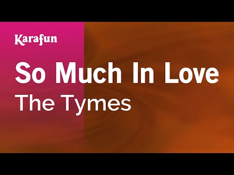 Karaoke So Much In Love - The Tymes *