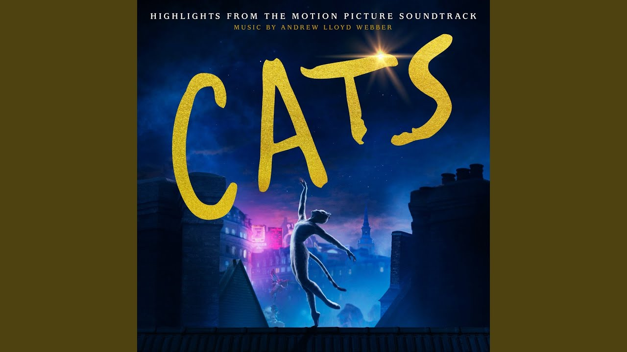 Memory From The Motion Picture Soundtrack Cats Youtube