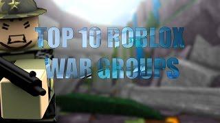 Roblox - Top 10 War Groups