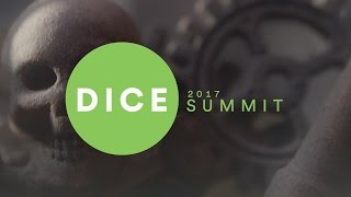 D.I.C.E Summit 2017 (Day 2) - IGN Live