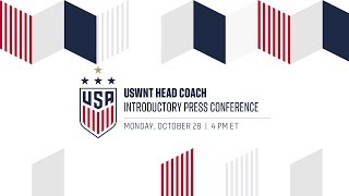 WNT Head Coach Introductory Press Conference