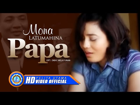 Mona Latumahina - Papa (Official Music Video)