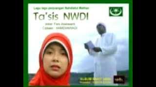 Lagu Perjuangan NW - TA'SIS NWDI