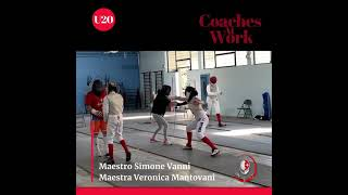 Pisascherma At Work: Foil Lesson with Coaches Simone Vanni and Veronica Mantovani