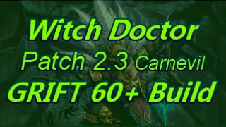 (Mechanics Changed)Witch Doctor Patch 2.3 Carnevil Poison Dart Build Diablo 3 Reaper of Souls