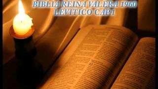 BIBLIA REINA VALERA 1960-LEVITICO CAP.1.avi