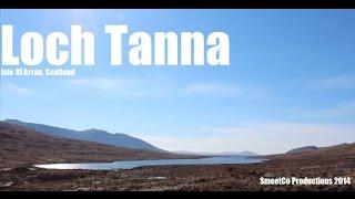 Loch Tanna, Isle of Arran, Scotland - Modern Day Exploring.