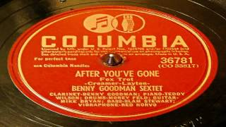 After You've Gone - Benny Goodman Sextet (Columbia)