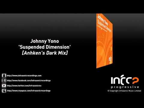 Johnny Yono - Suspended Dimension (Anhken's Dark Mix)