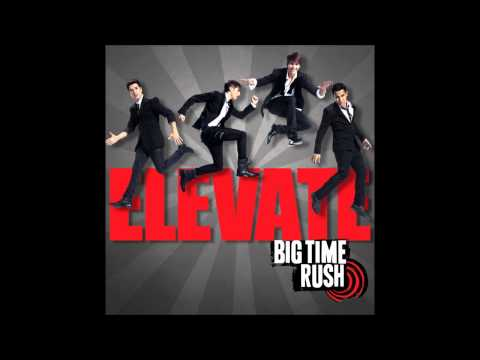 Big Time Rush - Time Of Our Life (Studio Version) [Audio]