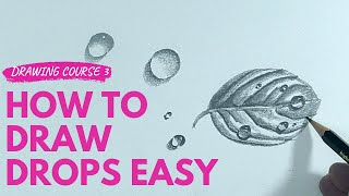 Learn How to Dŗaw from Scratch #3 How to Draw Drops of Water