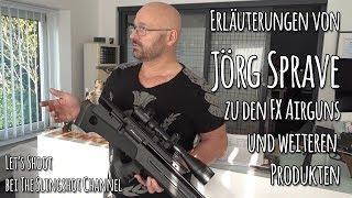 Jörg Sprave / The Slingshot Channel zu den FX Airguns und weiteren Produkten (Bonusmaterial)