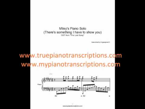Miley's Piano Solo (COMPLETE!) Sheet Music