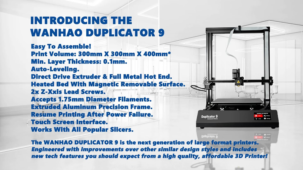 Introducing the Wanhao Duplicator D9