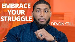 Embrace Your Struggle with Devon Still and Lewis Howes