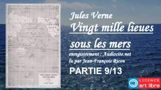 Livre audio complet : Vingt mille lieues sous les mers - Partie 9/13