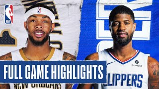 PELICANS at CLIPPERS| FULL GAME HIGHLIGHTS | August 1, 2020