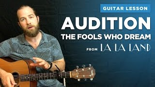 guitar lesson for audition the fools who dream by emma stone w easy chords