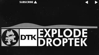 [Glitch Hop / 110BPM] - Droptek - Explode [Monstercat Release]
