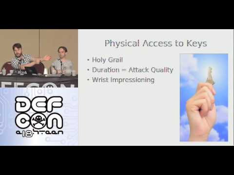 DEFCON 18: Attack the Key Own the Lock 1/4