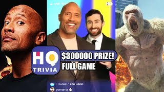$300,000 HQ Trivia Dwayne The Rock Johnson ENTIRE GAME! - April 11, 2018