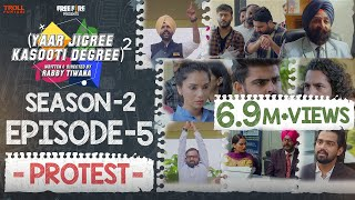 Yaar Jigree Kasooti Degree Season 2 | Episode 5 - PROTEST | Latest Punjabi Web Series 2020
