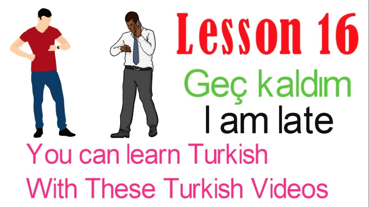Learn Turkish Through Turkish Lesson 16 - Frequently Used Words & Phrases  (Last Part)